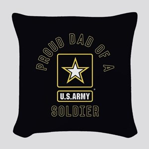 Proud Dad of A U.S. Army Soldi Woven Throw Pillow