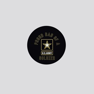 Proud Dad of A U.S. Army Soldier Mini Button