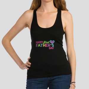 Happy First Father's Day Girls Racerback Tank Top