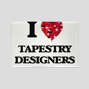 I love Tapestry Designers Magnets