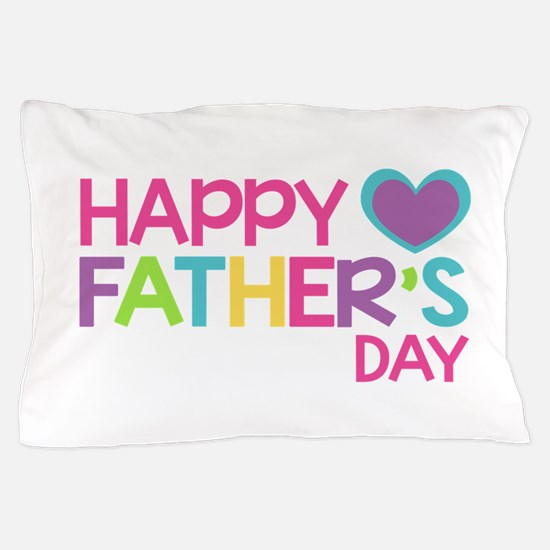 Happy Father's Day Girls Pillow Case
