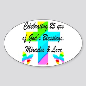 BLESSED 25 YR OLD Sticker (Oval)