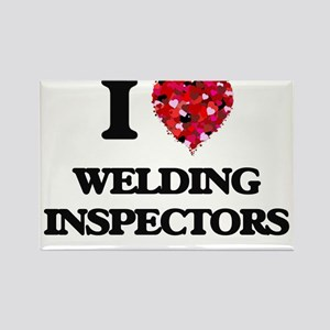 I love Welding Inspectors Magnets