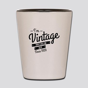 Im Vintage Since 1929 Shot Glass