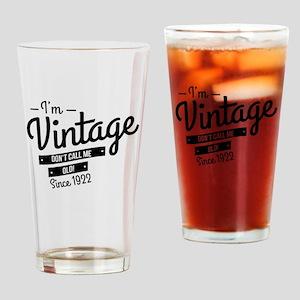 Im Vintage Since 1922 Drinking Glass