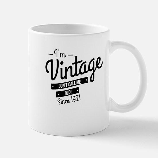 Im Vintage Since 1921 Mugs