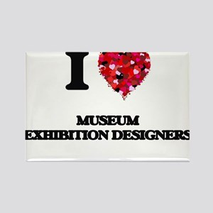 I love Museum Exhibition Designers Magnets