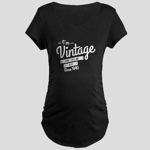 Im Vintage Since 1940 Maternity T-Shirt
