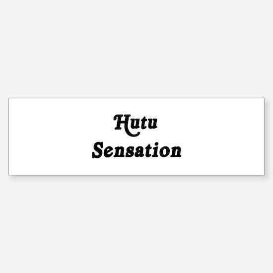 Hutu Sensation Bumper Bumper Bumper Sticker