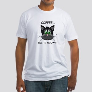 CAT - COFFEE RIGHT MEOW. T-Shirt