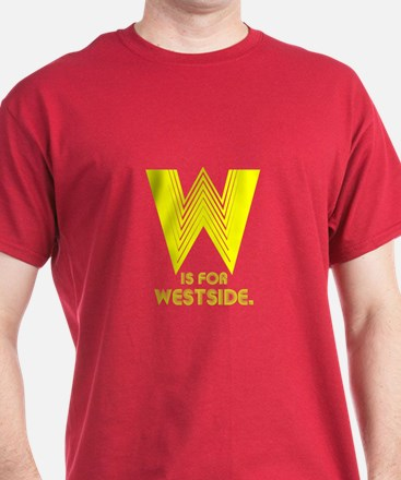 W is for Westside - T-Shirt
