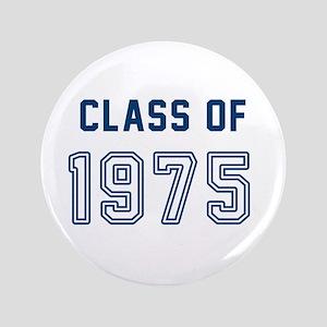 Class of 1975 Button