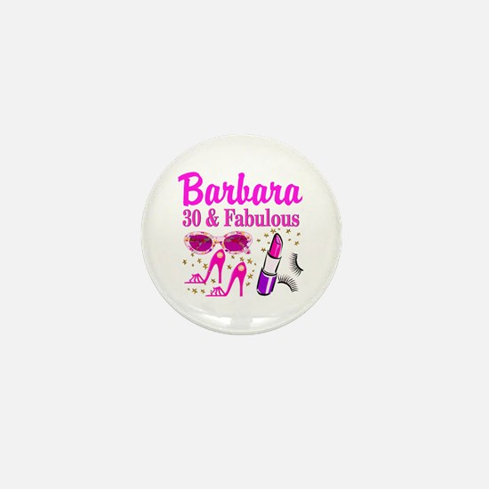 30TH PRIMA DONNA Mini Button
