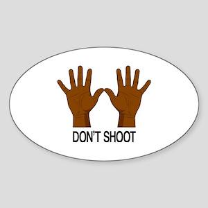 Don't Shoot Sticker (Oval)