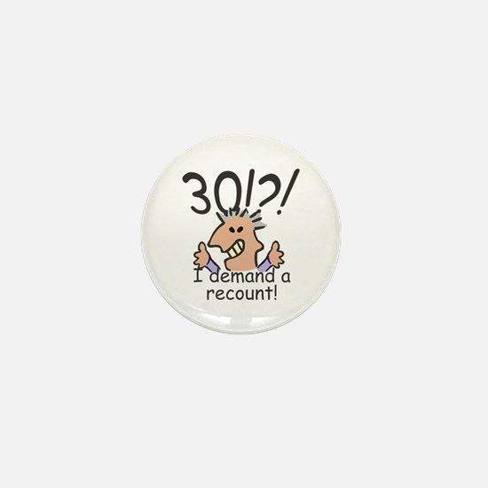 Recount 30th Birthday Mini Button