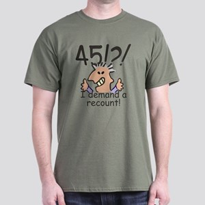Recount 45th Birthday T Shirt