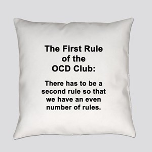 First Rule of the OCD Club Everyday Pillow