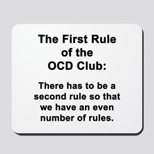 First Rule of the OCD Club Mousepad