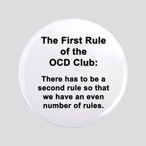 First Rule of the OCD Club Button