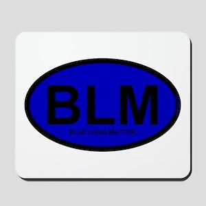 BLM Blue Lives Matter Mousepad