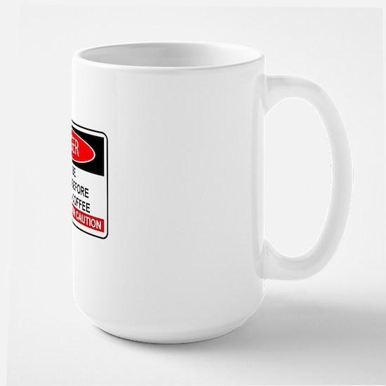 COFFEE - MAY BE HOSTILE  BEFORE MORNING Large Mug