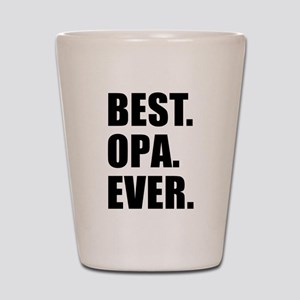 Best Ever Opa Drinkware Shot Glass