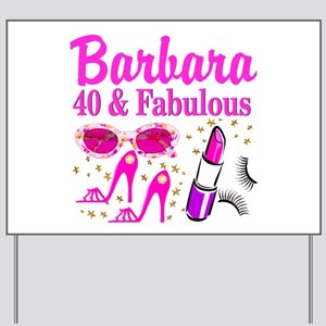 40TH PARTY GIRL Yard Sign