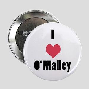 "I Love (Heart) O'Malley 2.25"" Button"