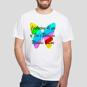 40 YR OLD PRAYER White T-Shirt