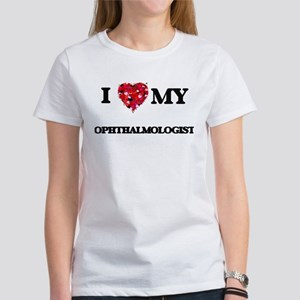 I love my Ophthalmologist hearts design T-Shirt