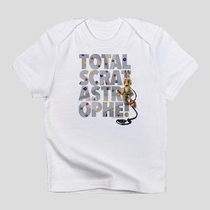 Total-Scratastrophe! Infant T-Shirt