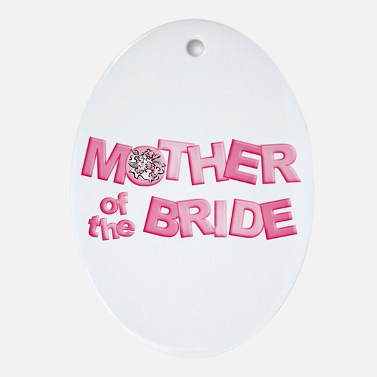 BP Letters Mother of Bride Oval Ornament