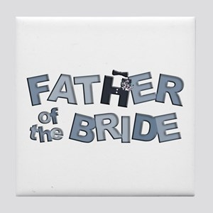 BP Letters Father of Bride Tile Coaster