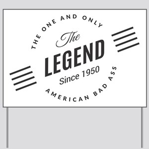Birthday Born 1950 The Legend Yard Sign