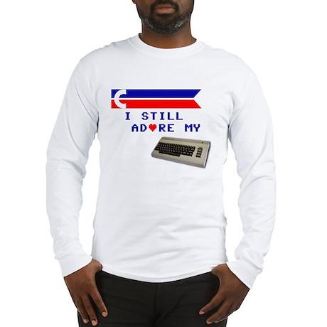 I Still Adore My C64 Long Sleeve T-Shirt