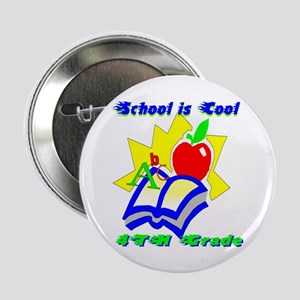 4th Grade School is Cool Button