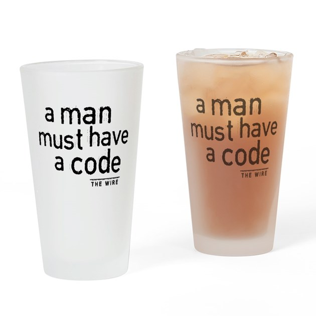 A Man Must Have A Code Drinking Glass by movieandtvtees