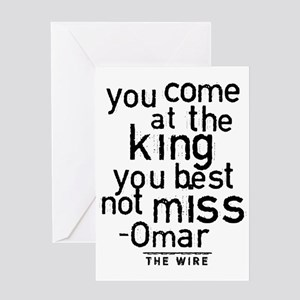 Come At The King The Wire Greeting Cards