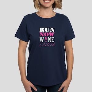 """Women's Dark """"Run Now Wine Later"""" T-"""