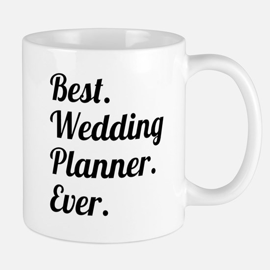 Best. Wedding Planner. Ever. Mugs