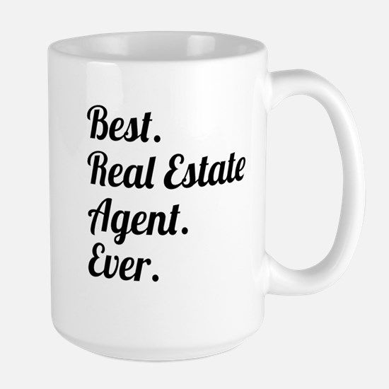 Best. Real Estate Agent. Ever. Mugs