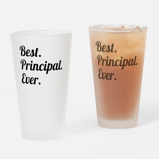 Best. Principal. Ever. Drinking Glass