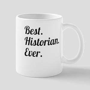 Best. Historian. Ever. Mugs