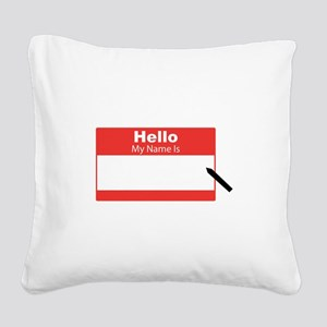 My Name Is Square Canvas Pillow
