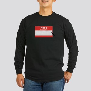 My Name Is Long Sleeve T-Shirt