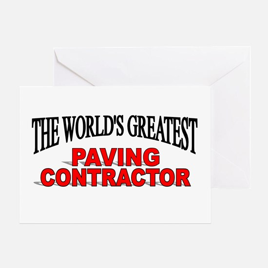 """The World's Greatest Paving Contractor"" Greeting"