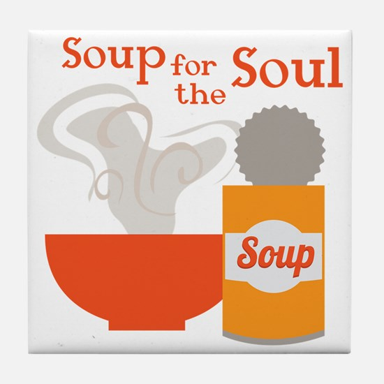 For The Soul Tile Coaster