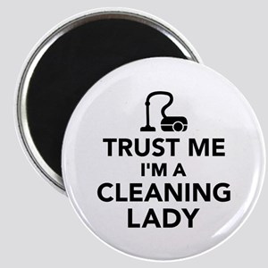 Trust me I'm a cleaning lady Magnet