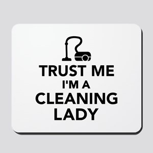 Trust me I'm a cleaning lady Mousepad