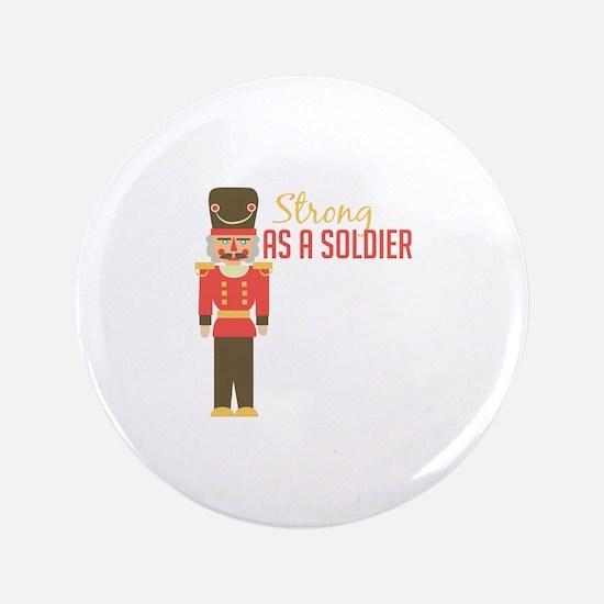 Strong Soldiler Button
